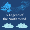A Legend of the North Wind